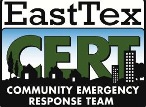 By joining EastTex CERT you may be called upon to assist in ...